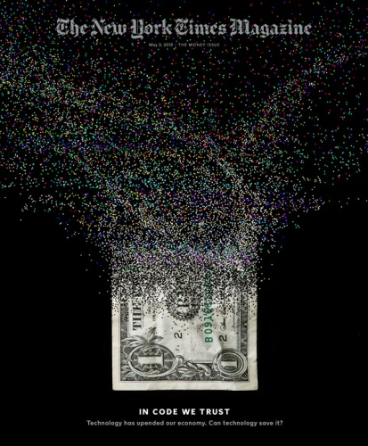 """Sean Freeman : New York Times Magazine - """"In Code We Trust"""" reads the bold headline of The New York Times Magazine's latest issue, this one…"""