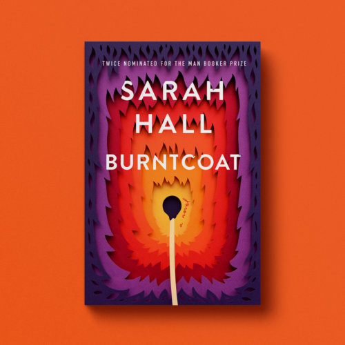 Owen Gildersleeve: Burntcoat - Papercraft illustrator Owen Gildersleeve was commissioned by Harper Collins for the cover of Sarah Hall's stunning new novel, Burntcoat. The…